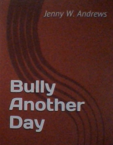 My Novel: Bully another Day